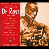 Dr Ross: The Memphis Cuts 1953-1956