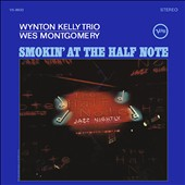 Wes Montgomery/Wynton Kelly Trio: Smokin' at the Half Note