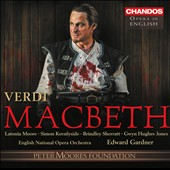Verdi: Macbeth / Latonia Moore, Simon Keenlyside, Brindley Sherratt, Gwyn Hughes Jones