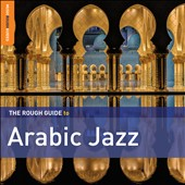 Various Artists: The  Rough Guide to Arabic Jazz [Slipcase]
