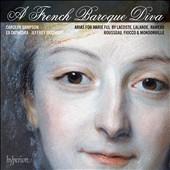A French Baroque Diva - Arias for Marie Fel by Lacoste, Lalande, Rameau, Rousseau, Fiocco & Mondonville / Carolyn Sampson, soprano; Ex Cathedra