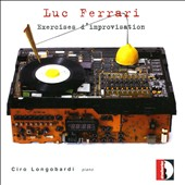 Luc Ferrari: Exercises d'improvisation