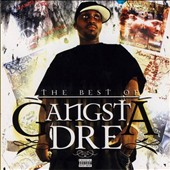 Gangsta Dre: The Best of Gangsta Dre [PA] *