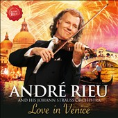Johann Strauss Orchestra/André Rieu: Love in Venice