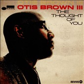 Otis Brown III: The Thought of You [10/6]