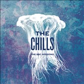 The Chills (New Zealand): The BBC Sessions [Digipak] *