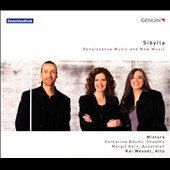 Sibylla: Renaissance Music and New Music by di Lasso, Karin Haussmann; Annette Schlunz; Babette Koblenz / Katharina Bauml, shawms; Margit Kern, accordion
