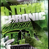 Lil C: H-Town Chronic, Vol. 11 [PA]