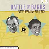 Woody Herman/Buddy Rich: Battle of the Bands: Herman Vs. Rich