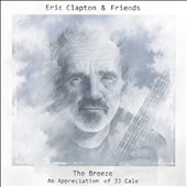 Eric Clapton: Breeze: An Appreciation of J.J. Cale [Deluxe] [Box]
