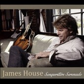 James House: Songwriters Serenade [Digipak]