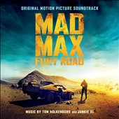 Junkie XL/Tom Holkenborg: Mad Max: Fury Road [Original Motion Picture Soundtrack]