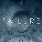 Failure: The Heart Is a Monster