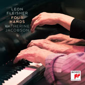 Leon Fleischer & Katherine Jacobson: Four Hands - Piano Duets of Brahms, Schubert, Ravel and Bolcom