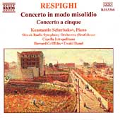 Respighi: Concerto in modo misolidio, etc / Scherbakov