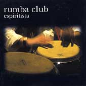 Rumba Club: Espirittista