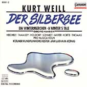 Weill: Der Silbersee / Latham-K&ouml;nig, Heichele, Tamassy