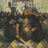 The Vikings (Rock): Go Berserk!