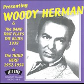 Woody Herman: Presenting Woody Herman & The Band That Plays Blues
