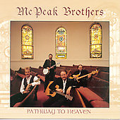 The McPeak Brothers: Pathway to Heaven