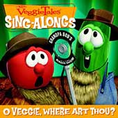 VeggieTales: VeggieTales: O Veggie, Where Art Thou?
