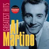 Al Martino: Greatest Hits: The Priceless Collection