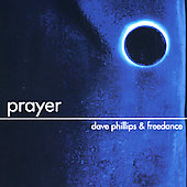 David Phillips (Bass/Freedance): Prayer *