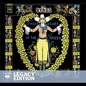 The Byrds: Sweetheart of the Rodeo [Legacy Edition] [Digipak]
