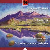 Vaughan-Williams, Martin, Honegger / Swiss CO