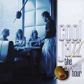 Various Artists: Cool Jazz: The Cocktail Hour