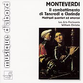 Monteverdi: Il combattimento di Tancredi, etc / Christie