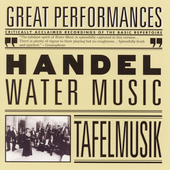 Handel: Water Music / Lamon, Tafelmusik
