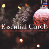 Essential Carols: The Very Best of King's College Choir, Cambridge
