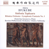 Ifukube: Sinfonia Tapkaara, etc / Yablonsky, Russian PO