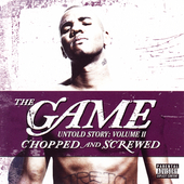 Game: Untold Story, Vol. 2 [Chopped and Screwed] [PA]