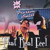 Preston Smith: That Real Feel *