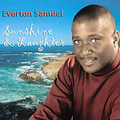 Everton Samuel: Sunshine and Laughter