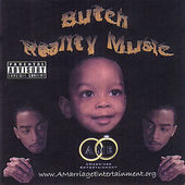Butch: Reality Music