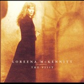 Loreena McKennitt: The Visit [Enhanced]