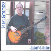 Karl Grambo: Jubal & Luke