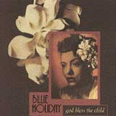 Billie Holiday: God Bless the Child