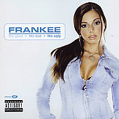Frankee: The Good, the Bad, and the Ugly *