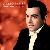 Mario Lanza (Actor/Singer): Songs for Christmas [Bonus Tracks]