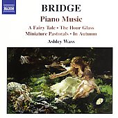 Bridge: Piano Music / Ashley Wass