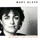 Mary Black: Without the Fanfare