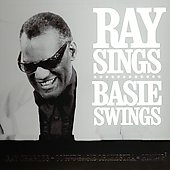 Ray Charles: Ray Sings, Basie Swings [Digipak]