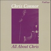 Chris Connor (Vocals): All About Chris