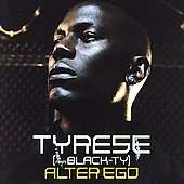Tyrese: Alter Ego [Clean] [Edited]