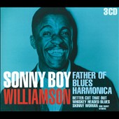 Sonny Boy Williamson I (John Lee Williamson): Father of Blues Harmonica [Box]