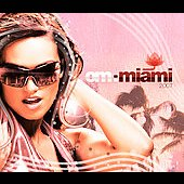Various Artists: Om: Miami 2007 [Digipak]